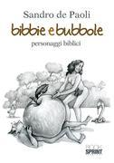 Bibbie e bubbole