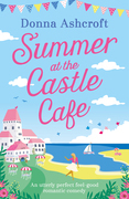 Summer at the Castle Cafe