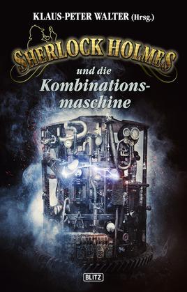 Sherlock Holmes - Neue Fälle 23: Sherlock Holmes und die Kombinationsmaschine