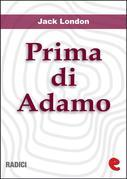 Prima di Adamo (Before Adam)