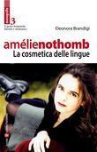 Amélie Nothomb - La cosmetica delle lingue