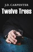 Twelve Trees: A Campbell Young Mystery