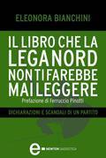 Il libro che la Lega Nord non ti farebbe mai leggere