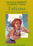 Tatiana sous tous les regards