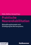 Praktische Neurorehabilitation
