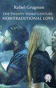 The Twenty-Third Century: Nontraditional Love