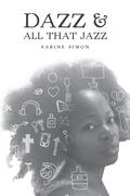 Dazz & All That Jazz