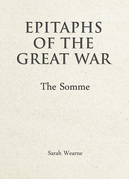 Epitaphs of the Great War: The Somme