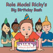 Role Model Ricky's Big Birthday Bash