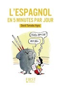 Petit Livre de - L'espagnol en 5 minutes par jour