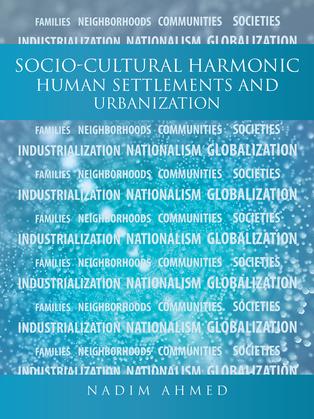 Socio-Cultural Harmonic Human Settlements and Urbanization