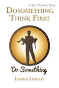 Dosomething Think First