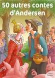 50 autres contes d'Andersen
