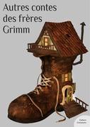 Autres contes des frères Grimm