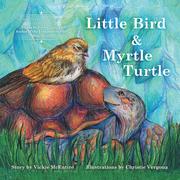 Little Bird and Myrtle Turtle