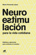 Neuroestimulación para la vida cotidiana