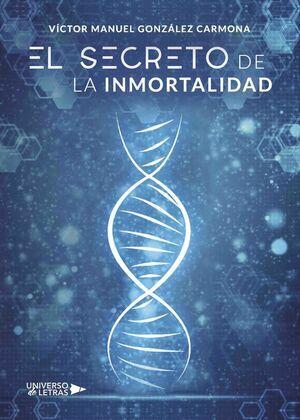 El secreto de la inmortalidad