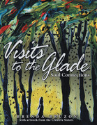 Visits to the Glade