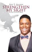 Strengthen My Sight