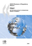 OECD Reviews of Regulatory Reform: Italy 2009