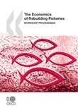 The Economics of Rebuilding Fisheries