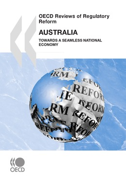 OECD Reviews of Regulatory Reform: Australia 2010