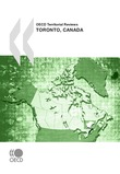 OECD Territorial Reviews: Toronto, Canada 2009