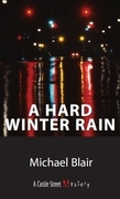 A Hard Winter Rain: A Joe Shoe Mystery