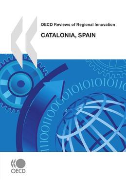 OECD Reviews of Regional Innovation: Catalonia, Spain