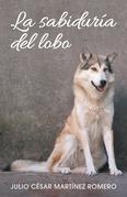 La Sabiduría Del Lobo