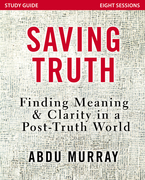 Saving Truth Study Guide