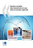 Gestion durable des ressources en eau dans le secteur agricole