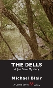 The Dells: A Joe Shoe Mystery