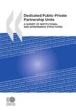 Dedicated Public-Private Partnership Units