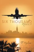 Six Thousand Miles
