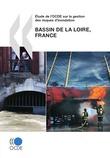 Étude de l'OCDE sur la gestion des risques d'inondation: Bassin de la Loire, France 2010
