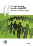 Perspectives de l'emploi de l'OCDE 2010