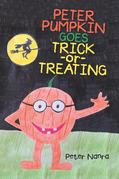 Peter Pumpkin Goes Trick-Or-Treating