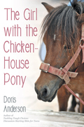 The Girl with the Chicken-House Pony