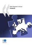 Better Regulation in Europe: France 2010