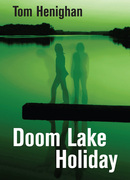 Doom Lake Holiday