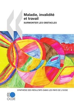Maladie, invalidité et travail : Surmonter les obstacles