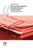 Why Is Administrative Simplification So Complicated?