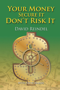 Your Money Secure It! Don'T Risk It!!