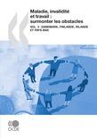 Maladie, invalidité et travail : surmonter les obstacles (Vol. 3)