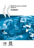 OECD Reviews of Health Systems: Turkey 2008