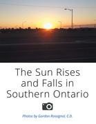 The Sun Rises and Falls in Southern Ontario