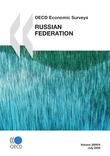 OECD Economic Surveys: Russian Federation 2009