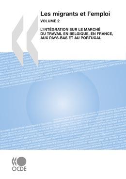 Les migrants et l'emploi  (Vol. 2)