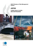 OECD Reviews of Risk Management Policies: Japan 2009